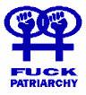 fuck patriarchy
