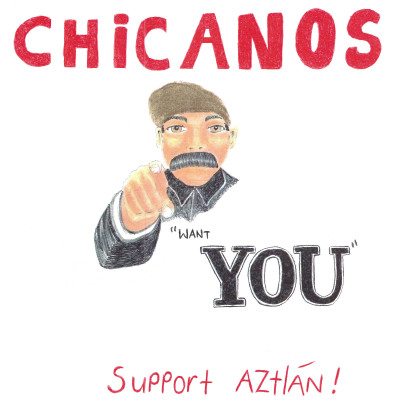 Chicanos Want you to support Aztlán!