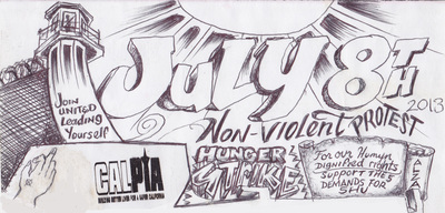 july 8th hunger strike for humyn rights in CA prisons